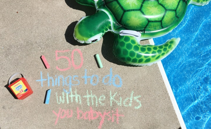 50 Things To Do With The Kids You Babysit
